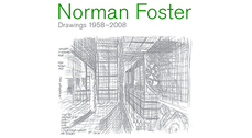 Norman Foster Drawings 1958-2008