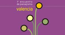 Primer Encuentro de Paisajismo en Valencia