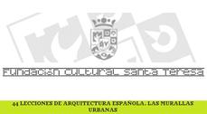 44 lecciones de arquitectura española. Las murallas urbanas