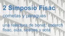 II Simposio Miguel Fisac | Cometas y Paraguas: una relectura de nuestras vanguardias