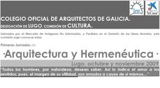Primeras jornadas de Arquitectura y Hermeneútica de Lugo