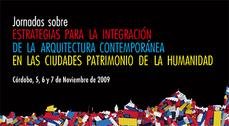 Crónica de las reflexiones de expertos en Córdoba sobre cómo conciliar arquitectura contemporánea y patrimonio histórico