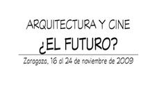 """XV Ciclo Otoño """"Arquitectura y Cine, ¿el Futuro?"""""""