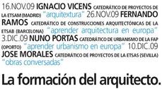"""Ciclo de conferencias """"La formación del arquitecto"""""""