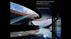 La Academia de Bellas Artes de Madrid presenta un libro sobre el arquitecto José María Tomás Llavador