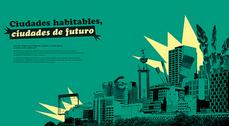 """Exposición """"Ciudades habitables. Ciudades de futuro"""""""