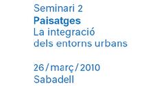 PAISAJES. La integración de los entornos urbanos