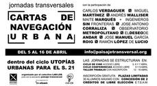 """Jornadas Transversales """"Cartas de navegación urbana"""""""