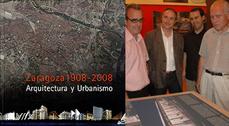 Zaragoza 1908-2008. Arquitectura y Urbanismo
