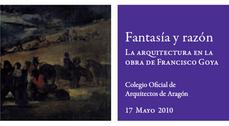"""Presentación del libro """"Fantasía y razón, la arquitectura en la obra de Francisco Goya"""""""