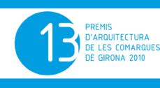 Obras premiadas en los 13º Premios de Arquitectura de las Comarcas de Girona 2010