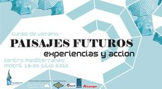 """Curso de Verano """"Paisajes futuros, experiencias y acción"""" en Motril"""