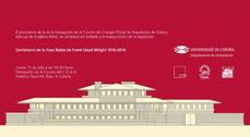 """Exposición """"Centenario de la Casa Robie de Frank Lloyd Wright 1910-1920"""" en Coruña"""