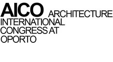 AICO: ARCHITECTURE INTERNATIONAL CONGRESS AT OPORTO