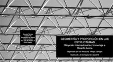 Geometría y Proporción en las Estructuras. Simposio Internacional en Homenaje a Ricardo Aroca