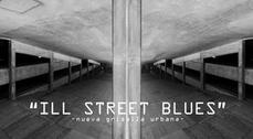 """Ill Street Blues"" Exposición de fotografía"