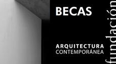 Beca 2011 Fundación Arquitectura Contemporánea