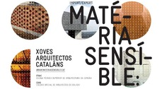 Materia sensible: arquitectos jóvenes catalanes