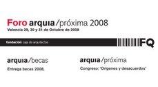 AGENDA: València, Congreso: 'Foro arquia/próxima 2008'