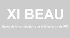 La XI BEAU abre la convocatoria de la IV muestra de PFC