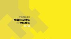 Exposición 'Visitas de arquitectura en Valencia 2003-2010' + Micro-conferencias