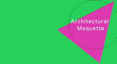 """Exposición """"Architectural Maquette"""" en Madrid"""