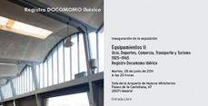 INAUGURACIÓN DE LA EXPOSICIÓN EQUIPAMIENTOS II. Ocio, Deportes, Comercio, Transporte y Turismo, 1925-1965. Registro DOCOMOMO Ibérico