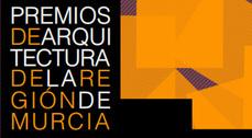 XVI Premios de Arquitectura de la Región de Murcia
