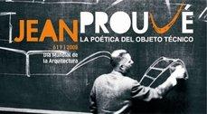 Sevilla, Exposición: 'Jean Prouvé: la poética del objeto técnico'