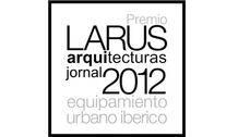 Premio Larus / Jornal Arquitecturas - Equipamiento Urbano Ibérico 2012