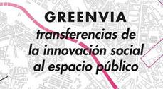 Greenvia: transferencias de la innovación social al espacio público