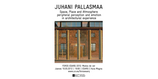 Juhani Pallasmaa: Space, Place and Atmosphere