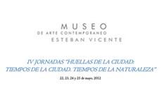 """IV Jornadas """"Huellas de la ciudad: Tiempos de la ciudad, tiempos de la naturaleza"""" en Segovia"""