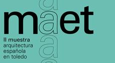 II Muestra de Arquitectura Española en Toledo 2012