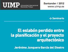 UIMP 2012, Arquitectura: El eslabón perdido