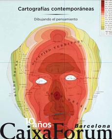"""""""Cartografías contemporáneas. Dibujando el pensamiento"""" en el CaixaFórum BCN"""