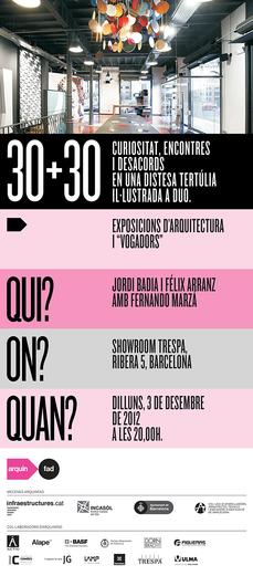 """30+30 Exposiciones de Arquitectura y """"Vogadors"""""""