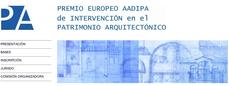 ...convocado el premio europeo de intervención en patrimonio