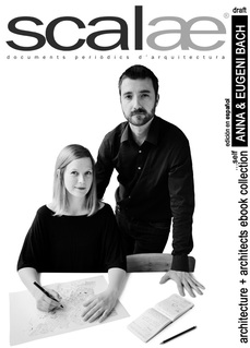 ...Anna & Eugeni Bach, architects, by themselves