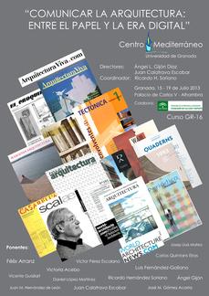 """""""Comunicar la Arquitectura: Entre el papel y la era digital"""" - Curso Centro Mediterráneo (UGR)"""