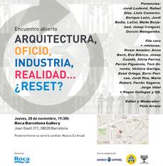 Arquitectura: oficio, industria, realidad... ¿RESET?