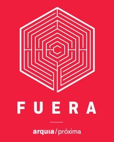 "IV Foro arquia/próxima 2014 ""FUERA"""