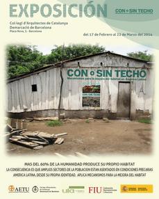 """""""Con o Sin Techo"""", Mecanismos para la mejora del hábitat en América Latina, en Barcelona"""