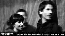 222 Sol89, María González y Juanjo López de la Cruz SCALAE PODCAST