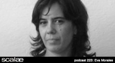 223 Eva Morales SCALAE PODCAST