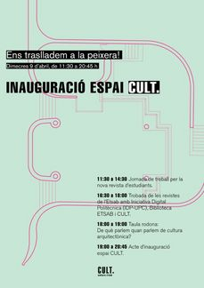 "ETSABarcelona UPC: inauguración del ""espai cult"", 9ABR, 11h30 a 20h45"