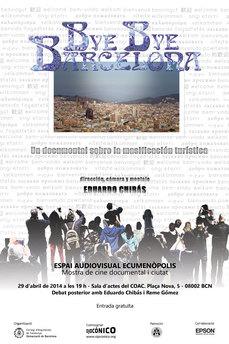 """ECUMENÓPOLIS: Documental """"Bye bye Barcelona"""" 29ABR 19h, BCN"""