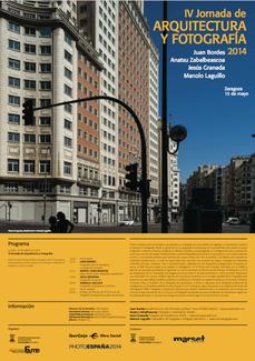 Zaragoza: IV Jornada de Arquitectura y Fotografía, 2014