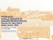 Paisajes heterotrópicos, Q9 & Coll-Leclerc: taller de verano...