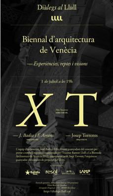"""Diàlegs al Llull: """"Biennal d'arquitectura de Venècia"""", 01JUL, 19h00"""
